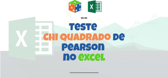 Como fazer teste Chi Quadrado de Pearson no Excel