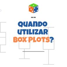 Quando usar box plots