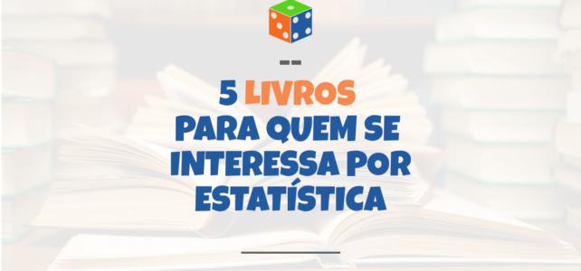 5 livros para quem se interessa por estatística